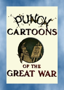 Punch Cartoons of the Great War