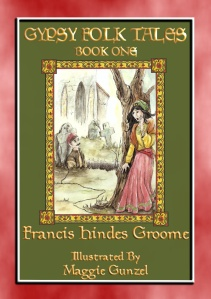 GYPSY FOLK TALES - BOOK ONE Illustrated edition